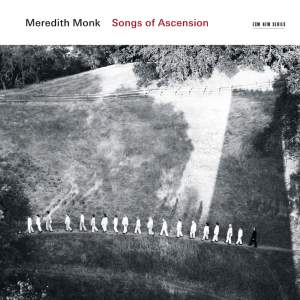 Monk, M: Songs of Ascension