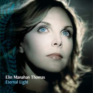 Elin Manahan-Thomas - Eternal Light