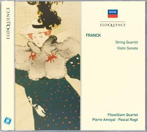 Franck: String Quartet & Violin Sonata