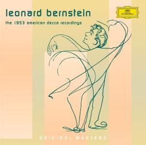 Leonard Bernstein - The 1953 'American Decca' Recordings