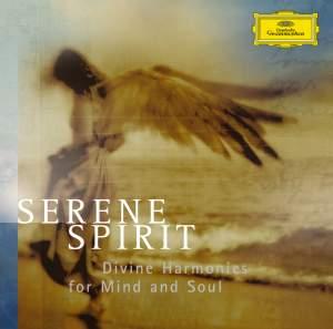 Serene Spirit - Divine Harmonies for Mind and Soul
