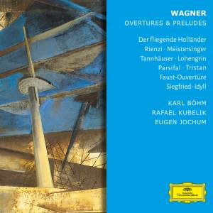 Wagner - Overtures & Preludes