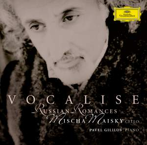 Misha Maisky: Vocalise