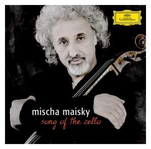 Mischa Maisky - Song of the Cello