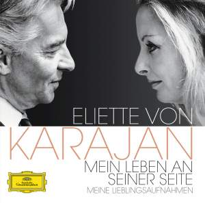Eliette von Karajan - My Life At His Side