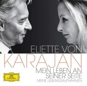 Eliette von Karajan - My Life At His Side