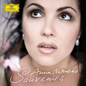 Anna Netrebko - Souvenirs