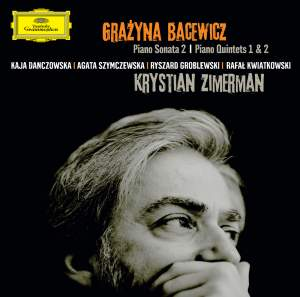 Bacewicz: Piano Sonata No. 2 & Quintets Nos. 1 & 2
