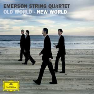 Emerson String Quartet: Old World – New World