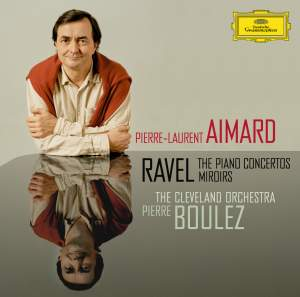 Ravel: Piano Concertos and Miroirs Product Image