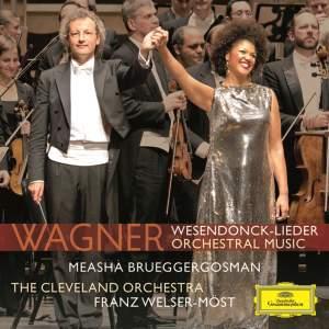 Wagner: Wesendonck-Lieder & Orchestral Music Product Image