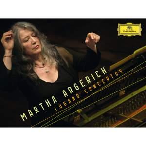 Martha Argerich: Lugano Concertos
