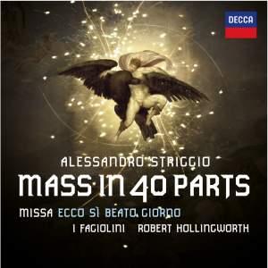 Striggio: Mass in 40 Parts (Missa Ecco si Beato Giorno)