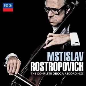 Mstislav Rostropovich: The Complete Decca Recordings
