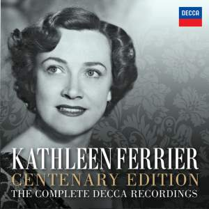 Kathleen Ferrier: The Complete Decca Recordings