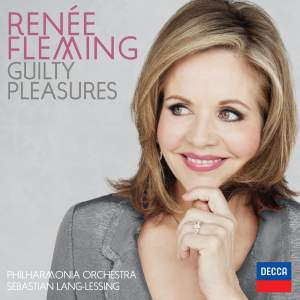 Renée Fleming: Guilty Pleasures