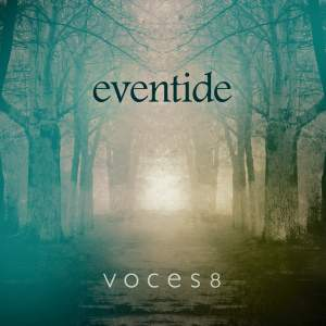 Voces8: Eventide