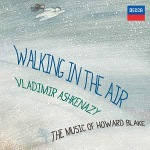 Walking In The Air: The Music of Howard Blake