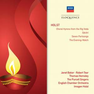 Holst: Savitri, 7 Part-Songs & Choral Hymns from the Rig Veda