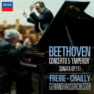 "Ludwig van Beethoven : Piano Concerto No.5 ""Emperor"" - Piano Sonata No.32 in C Minor, Op.111"