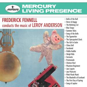 Frederick Fennell conducts the Music of Leroy Anderson