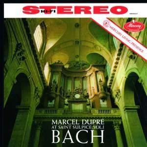Marcel Dupré- Marcel Dupré At Saint-Sulpice, Bach - Vol.1