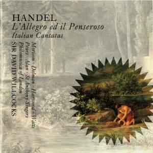 Handel: L'Allegro ed Il Penseroso; Italian Cantatas