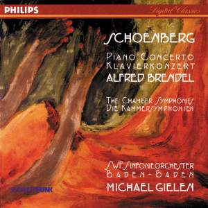 Schoenberg: Piano Concerto and Chamber Symphonies Nos. 1 & 2