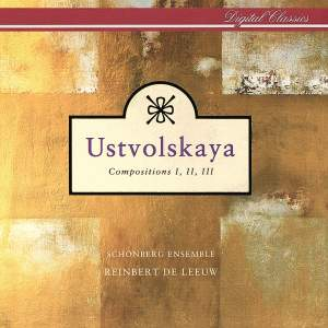 Ustvolskaya: Compositions 1-3