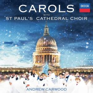 Carols With St Paul's Cathedral Choir