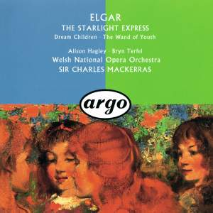 Elgar: The Wand of Youth, Starlight Express & Dream Children