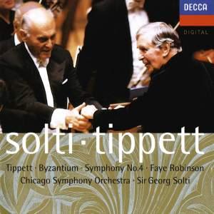 Tippett: Byzantium & Symphony No. 4