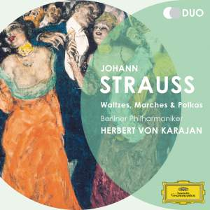 Strauss: Waltzes, Marches and Polkas