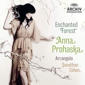 Enchanted Forest: Anna Prohaska