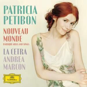 Patricia Petibon: Nouveau Monde