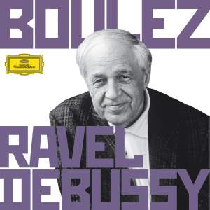 Boulez Conducts Debussy and Ravel