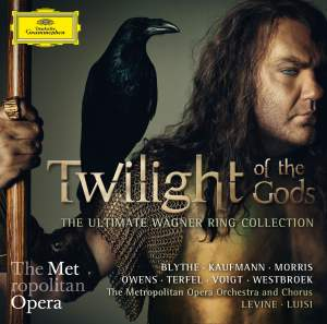 Twilight of the Gods: The Ultimate Wagner Ring Collection
