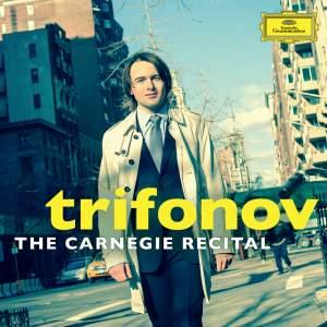 Daniil Trifonov: The Carnegie Recital