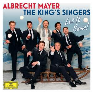 Albrecht Mayer & The King's Singers: Let It Snow