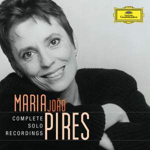 The Maria João Pires Collection I: Complete Solo Recordings