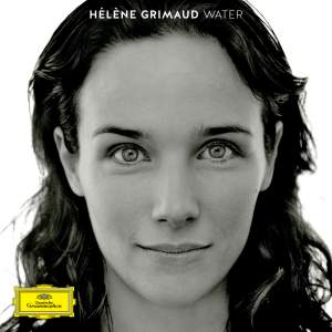 Hélène Grimaud: Water