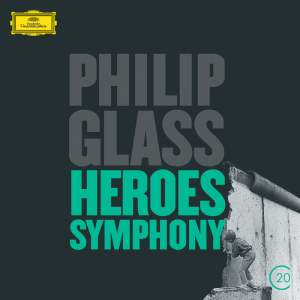 Philip Glass: Violin Concerto & Symphony No. 4 'Heroes'