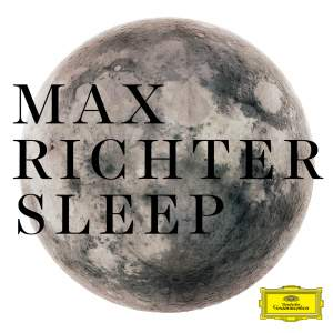 Richter, Max: Sleep (8 hour version)