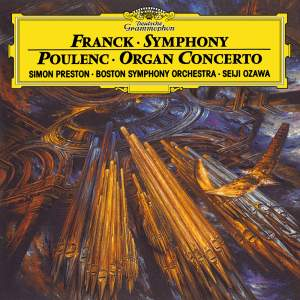 Franck: Symphony & Poulenc: Organ Concerto