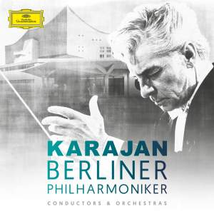Karajan & The Berliner Philharmoniker