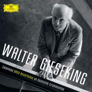Walter Gieseking: Complete Bach Recordings on Deutsche Grammophon