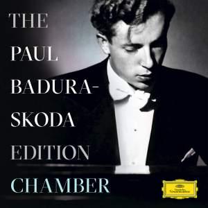 The Paul Badura-Skoda Edition - Chamber Recordings