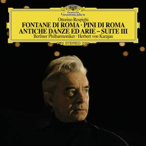 Respighi: Fountains of Rome, etc.