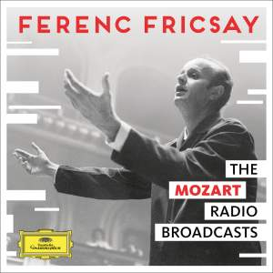 Ferenc Fricsay: The Mozart Radio Broadcasts