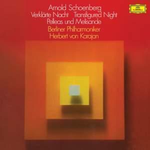 Schoenberg: Verklärte Nacht, Op.4&#x3B; Pelléas und Mélisande, Op.5